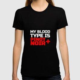 My Blood Type Is Pinot Noir + T-shirt
