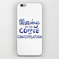 Mornings are for Coffee and Contemplation Stranger Things Quote iPhone & iPod Skin