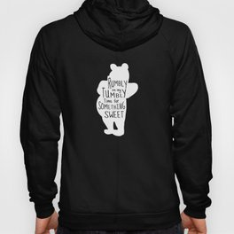 Rumbly in my Tumbly Time for Something Sweet - Pooh inspired Print Hoody