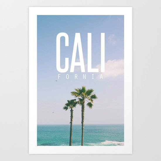 CALI FORNIA Art Print