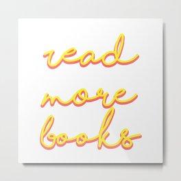 Read More Books Metal Print