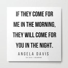 7     |  Angela Davis | Angela Davis Quotes |200609 Metal Print