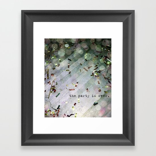 The Party Is Over Framed Art Print