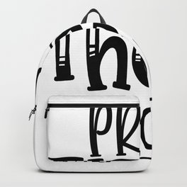 prove them wrong Backpack