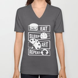 Eat Sleep Art Repeat - Art Artists Painters Brush Unisex V-Neck