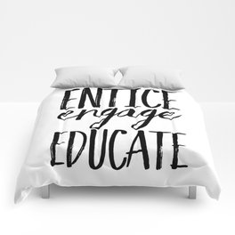 Entice Engage Educate Comforters