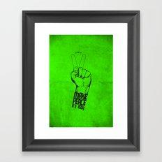 Make peace... Framed Art Print