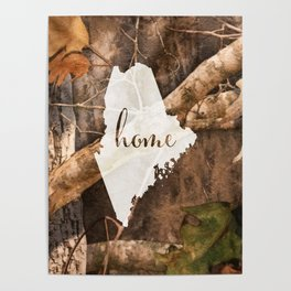 Maine is Home - Camo Poster