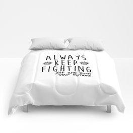 Keep Fighting Comforters