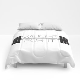 Weight For It Comforters