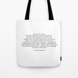 It's Never Too Late- F. Scott Fitzgerald Quote Tote Bag