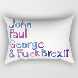 John, Paul, George & FuckBrexit Rectangular Pillow