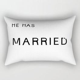 he's married. Rectangular Pillow