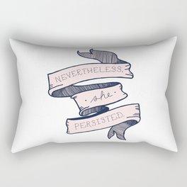 Nevertheless She Persisted Rectangular Pillow