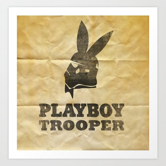 playboy trooper  Art Print