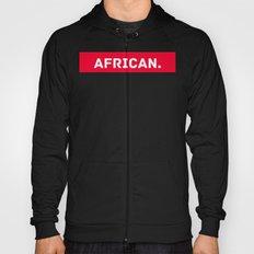 AFRICAN Hoody