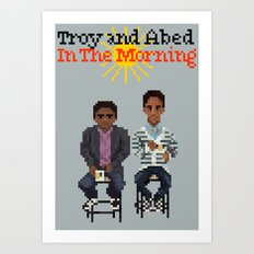 Troy And Abed In the Morning Art Print