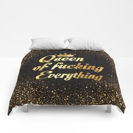 Queen Of Fucking Everything Comforters