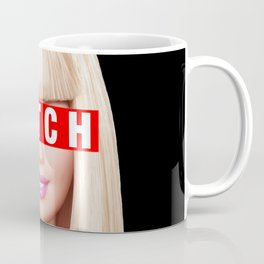 Barbie Bitch Coffee Mug