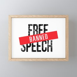 Free Speech Banned Framed Mini Art Print