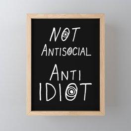 NOT Anti-Social Anti-Idiot - Dark BG Framed Mini Art Print