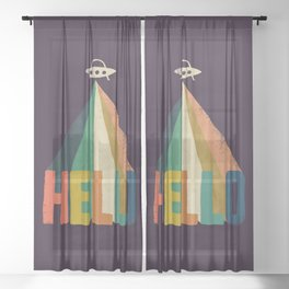 Hello I come in peace Sheer Curtain
