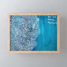 you are already Perfect Framed Mini Art Print