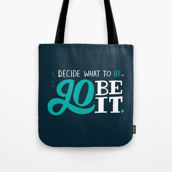Go Be It. Tote Bag