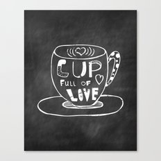 Cup Full Of Love Chalkboard Canvas Print