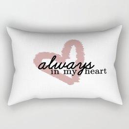 Always In My Heart // Part 1 Rectangular Pillow