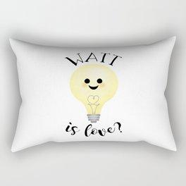 Watt Is Love? Rectangular Pillow