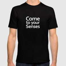 Come to your senses MEDIUM Mens Fitted Tee Black