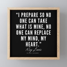 22 | Ray Lewis Quotes 190511 Framed Mini Art Print
