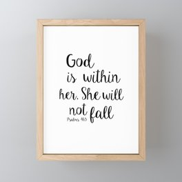 God is within her, She will not fall. Psalm Framed Mini Art Print