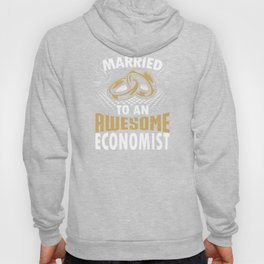 Married To An Awesome Economist Hoody