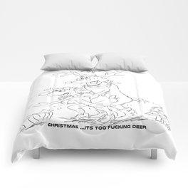 Christmas: It's Too Fucking Deer Comforters