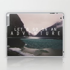 let's go on an adventure. Laptop & iPad Skin