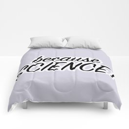 Because Science! Comforters