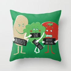 Nudists eat their food without dressing Throw Pillow