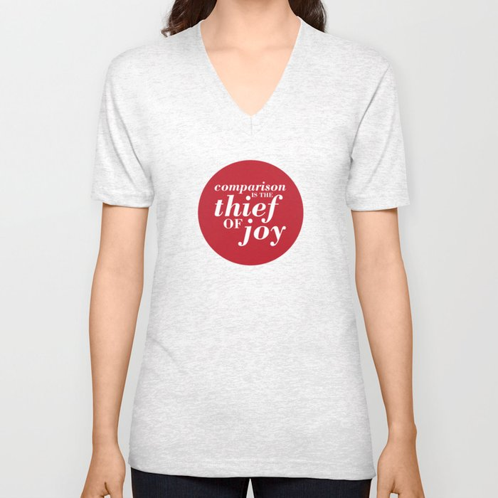 05. Comparison is the thief of joy Unisex V-Neck