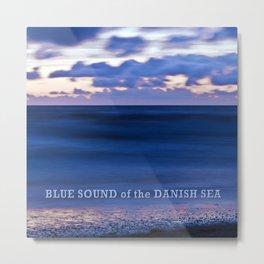 Blue Sound of the Danish Sea Metal Print