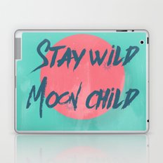 Stay wild moon child (tuscan sun) Laptop & iPad Skin