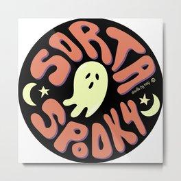 Sorta Spooky © Metal Print