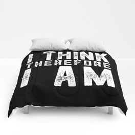 I think therefore I am Comforters