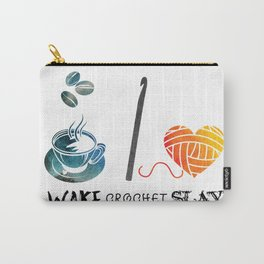 Wake Crochet Slay - Fiber Arts Quote Carry-All Pouch