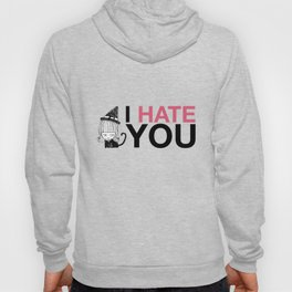 I Hate You / Witch Hoody