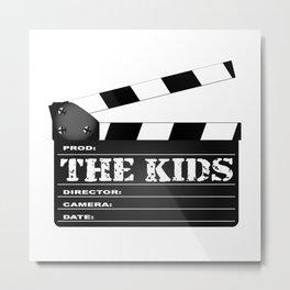 The Kids Clapperboard Metal Print