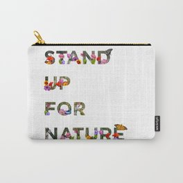 Stand Up For Nature Carry-All Pouch