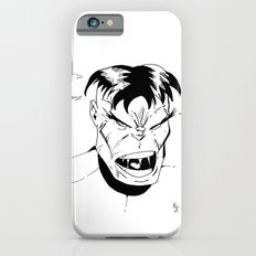 Hulk - You Wouldn't Like Me When I'm Angry - 2012 iPhone 6s Slim Case