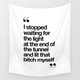 The Light at the End of the Tunnel black and white ink typography poster quote home decor bedroom Wall Tapestry